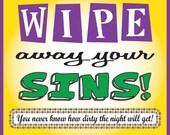 Mardi Gras - Wipe Away Your Sins