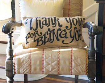 Quincy Burlap Pillow - Thank You for Being You