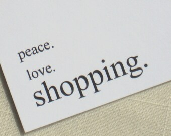 Shopoholic Note Cards - Peace Love Shopping - Set of 8