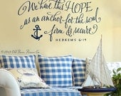 We have this hope as an anchor for the soul, anchor wall decal, Nautical Wall Decal,