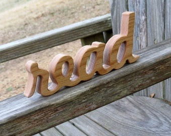 wood read sign shelf sitter word art