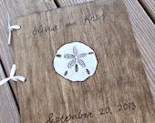 Custom Wedding Guest Book - Sand Dollar rustic wedding guest book wedding sign in book shower book wedding memory book wedding reception boo