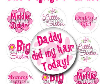 Sayings Bottle Cap Digital Art Collage Set 1 Inch Circle Stickers Daddy Did My Hair Today Heart 4x6 - Instant Download - BC310