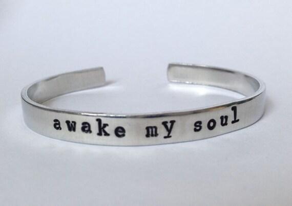 Awake My Soul- Cuff Bracelet