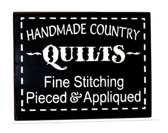 Handmade Country Quilts fine stitching pieced and appliqued wood sign