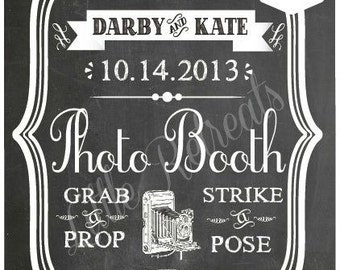 DIY. CUSTOM Printable Chalkboard PDF. Photo Booth Sign. Photo Booth Prop. Photobooth Prop. Photo Booth.Chalkboard Sign, Chalk