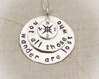 Not All Those Who Wander Are Lost  Sterling Silver Necklace Compass Charm Hand Stamped Jewelry