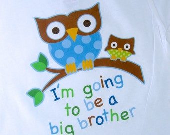 Owl Big Brother Shirt I'm going to Be a Big Brother Owl Tee Shirt or Big Brother Onesie Pregnancy Announcement (09202011a)