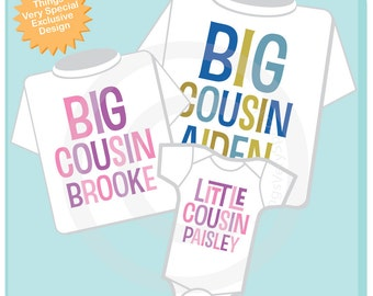 Set of Three, Big Cousin Boy,  Big Cousin Girl and Little Cousin Shirt Or Onesie, Personalized Pregnancy Announcement (01282014e)