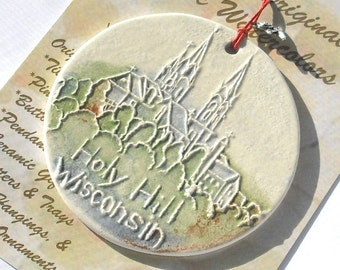 HOLY HILL BASILICA handmade ceramic ornament Wisconsin landmark keepsake National Shrine of Mary Help of Christians church under 25 gift
