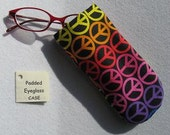 Padded Eyeglass / Sunglass Case - Rainbow PEACE SIGN Colorful Print Eyeglass Case specially for Kids or Young at Heart