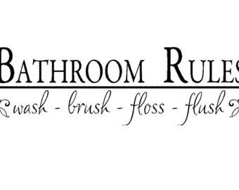 Quote decal-Bathroom quote sticker-Bathroom decal-Quote sticker-Vinyl wall decal-8 X 28 inches