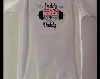 Cute baby saying one piece bodysuit, My Daddy can Bench more than your Daddy