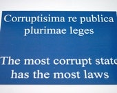 ON SALE! Latin Quote Postcard - The most corrupt state