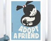 Adopt a Friend - Original Illustration Typography - Adoption Poster Print