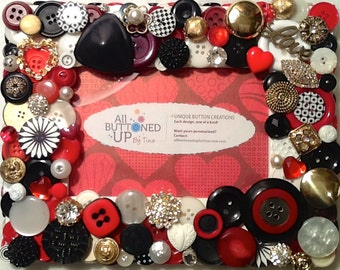 LOVE AND HEART ~ Button Frame in Red Black and White ~ Gift for Love ~ 4x6 photo