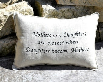 Mother and Daughters Quote Pillow Baby Shower gift