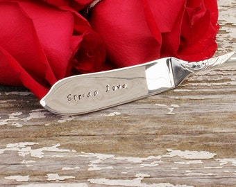 Spread Love Cheese Spreader Butter Spreader.  Valentine Hand Stamped Butter Knife Ornate Roses Silver Plate Ready To Ship