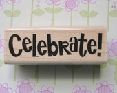 Celebrate 04, Birthday, Party - Stampabilities Rubber Stamp