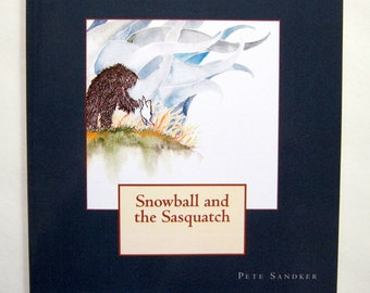 Snowball and the Sasquatch - Children's book - paperback-