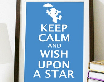 Digital Download - Keep Calm and Wish Upon A Star - 8 x 10 print - Pinocchio