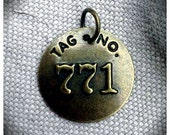 Industrial Chic Brass Metal Tag  771 Charm or  Pendant
