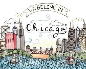 """We Belong in Chicago Print 5x7"""""""
