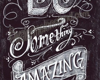 Original Chalkboard Art Poster