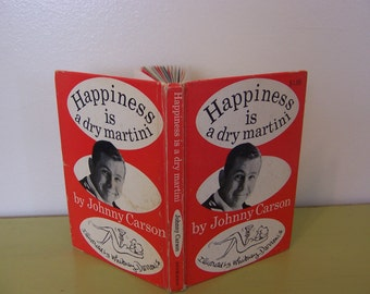 Happiness is a Dry Martini - book by Johnny Carson / Illustrated by Whitney Darrow, Jr.