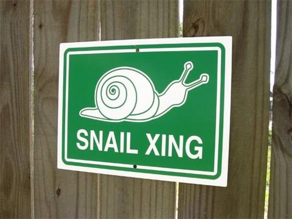 Snail Crossing Sign - Snail Xing