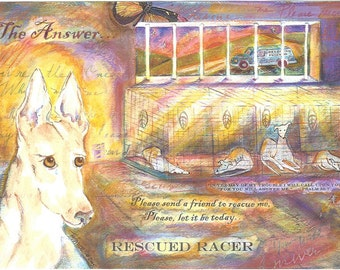 Greyhound Rescue Art:  THE ANSWER, Rescued Racer V
