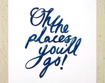 Oh The Places You'll Go typographic print - navy blue. Large size and 11x14 option. Dr Seuss quote print, type wall art, motivational quote