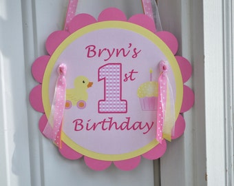 Girls 1st Birthday Party Door Sign - Cupcake/Rubber Ducky Theme - Pink and Yellow - Personalized