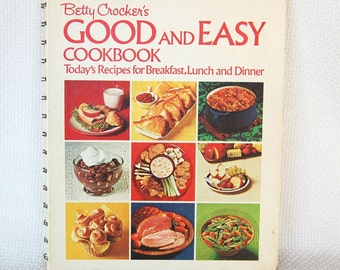 Betty Crocker's Good and Easy Cookbook First Edition 1971 First Printing Spiral Bound Hard Cover 160 pages   CB253