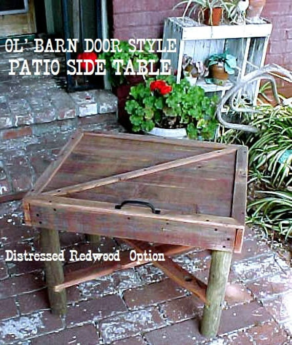 "Patio Table - BARN-DooR Style - Lil' Side Table  -""Great Value"" Price is Un-Beatable! - Distressed Redwood Stained - C Details"