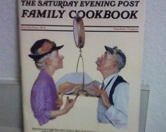 Selected Health Recipes from the Saturday Evening Post Family Cookbook  1984