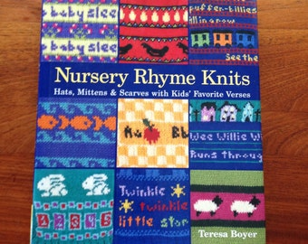 Nursery Rhyme Knits, Hats, Mittens and Scarves Patterns by Teresa Boyer Hb