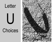 Letter U  -  Alphabet Photography  -  4x6 Photo Letter -  Unframed - Black and White or Sepia