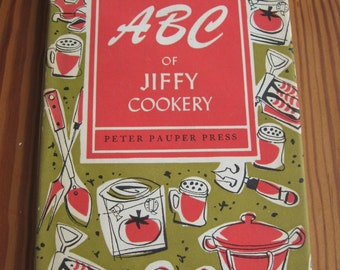 The ABC of Jiffy Cookery PETER PAUPER PREsS 1961