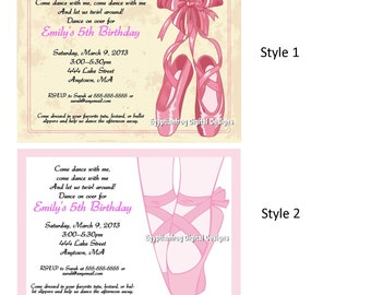 Ballet, Dance Birthday Invitation - 5x7 - Two Styles to choose from -  You Print