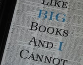 BOGO SALE I Like Big Books and I Cannot Lie  with Blue Dictionary Art Print Saying Art Print Vintage Dictionary Print Wall Print Upcycled