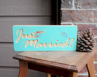 Just Married Carved Wood Sign - Mint Green, Reclaimed Wood, Hand Painted