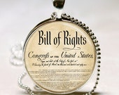 United States Bill Of Rights Ten Ammendments Constitution Patriotic American Art Pendant With Ball Chain Necklace Included - MissingPiecesStudio