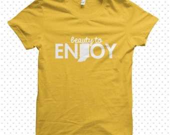 Enjoy Indiana: made-to-order tshirt