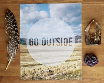 GO OUTSIDE Art Print - Earthy Nature Typography Print - 8x10