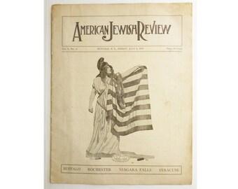1919 4th of July issue American Jewish Review Magazine, Buffalo-Syracuse-Rochester-Niagara Falls