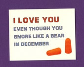 LOVE CARD For A Snorer - Funny Love Card - Funny Valentine's Day Card - Funny Valentine Card - I Love You Even Though - Cute Love Card