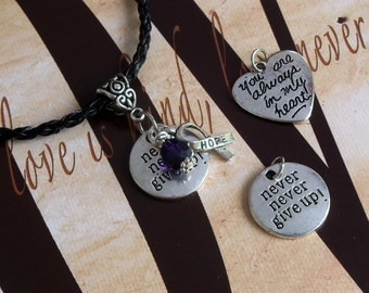 ADHD, Chiari, Alzheimer's, Fibro, Dravet, Pancreatic Cancer Awareness 'Never Never Give Up' or 'Always In My Heart' Charm Pendant