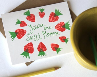 One Sweet Momma Strawberry / Letterpress Printed Card