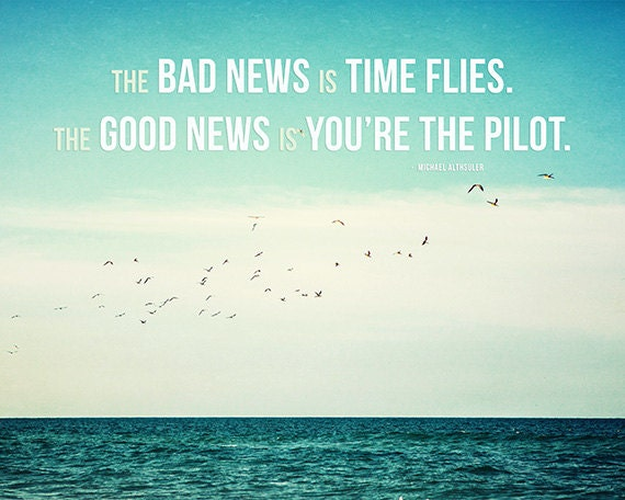 https://www.etsy.com/listing/124587752/time-flies-motivational-print-beach?utm_source=Pinterest&utm_medium=PageTools&utm_campaign=Share